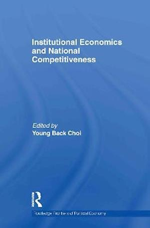 Institutional Economics and National Competitiveness