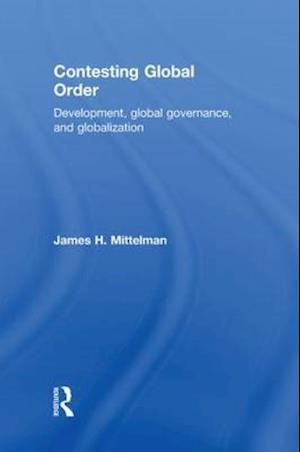 Contesting Global Order