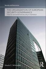 The Organization of European Security Governance (Security and Governance)