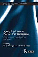 Ageing Populations in Post-Industrial Democracies (Routledge/Ecpr Studies in European Political Science)