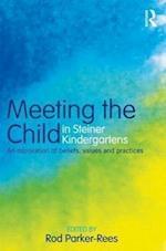 Meeting the Child in Steiner Kindergartens