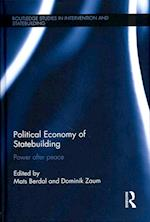 Political Economy of Statebuilding (Routledge Studies in Intervention and Statebuilding)