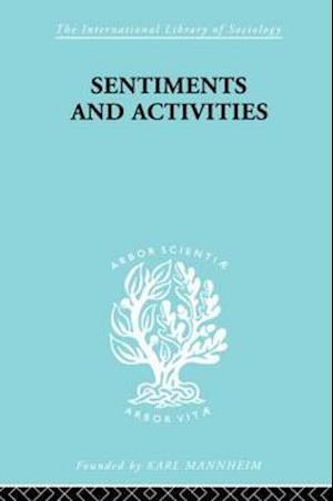 Bog, paperback Sentiments and Activities af George Caspar Homans