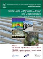 Users Guide to Physical Modelling and Experimentation (IAHR Design Manual)