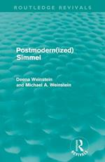 Postmodernized Simmel af Michael Weinstein, Deena Weinstein