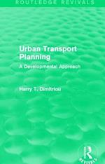 Urban Transport Planning (Routledge Revivals)