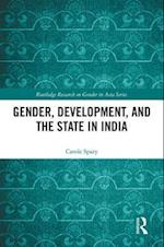 Gender, Development and the State in India (Routledge Research on Gender in Asia Series)