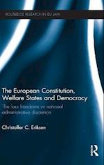 The European Constitution, Welfare States and Democracy (Routledge Research in Eu Law)
