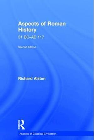 Aspects of Roman History 31 BC-AD 117