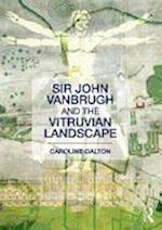 Sir John Vanbrugh and the Vitruvian Landscape