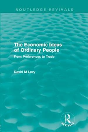 The economic ideas of ordinary people