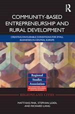 Community-based Entrepreneurship and Rural Development (Regions and Cities, nr. 58)