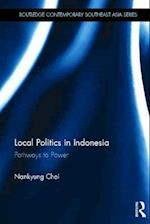 Local Politics in Indonesia (Routledge Contemporary Southeast Asia Series)