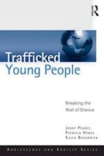 Trafficked Young People (Adolescence and Society)