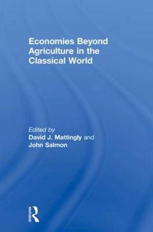 Economies Beyond Agriculture in the Classical World