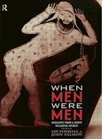 When Men Were Men (Leicester-Nottingham Studies in Ancient Society)