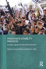 Pakistan's Stability Paradox (Routledge Contemporary South Asia Series, nr. 49)