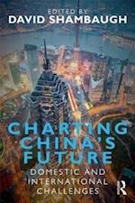 Charting China's Future af David Shambaugh