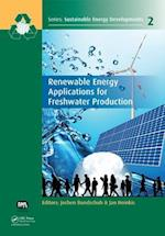 Renewable Energy Applications for Freshwater Production af Jochen Bundschuh, Jan Hoinkis