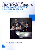 Particulate and Organic Matter Fouling of Seawater Reverse Osmosis Systems