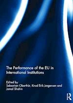 The Performance of the EU in International Institutions af Sebastian Oberthur
