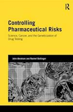 Controlling Pharmaceutical Risks (Genetics and Society)