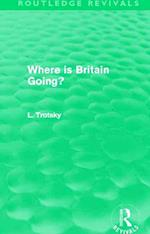 Where is Britain Going? af Leon Trotsky