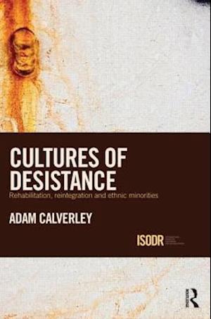 Cultures of Desistance