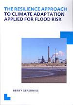 The Resilience Approach to Climate Adaptation Applied for Flood Risk