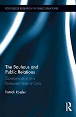 The Bauhaus and Public Relations af Patrick Rossler