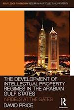 The Development of Intellectual Property Regimes in the Arabian Gulf States