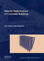 Seismic Performance of Concrete Buildings (Structures and Infrastructures, nr. 9)