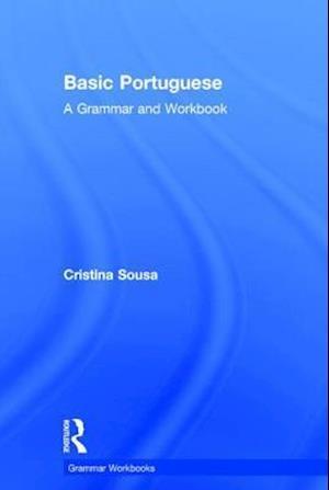 Basic Portuguese : A Grammar and Workbook