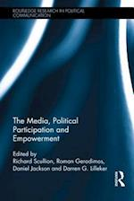 The Media, Political Participation and Empowerment af Richard Scullion