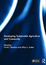 Developing Sustainable Agriculture and Community (CDS Current Issues Series)