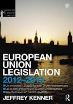 European Union Legislation 2012-2013 (Routledge Student Statutes)