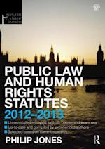 Public Law and Human Rights Statutes 2012-2013 (Routledge Student Statutes)