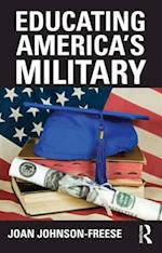 Educating America's Military af Joan Johnson-Freese