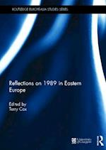 Reflections on 1989 in Eastern Europe af Terry Cox