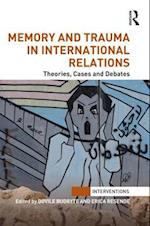 Memory and Trauma in International Relations af Dovile Budryte
