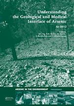 Understanding the Geological and Medical Interface of Arsenic - AS 2012 af Jochen Bundschuh