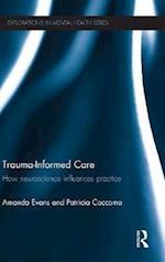 Trauma-Informed Care af Amanda Evans