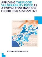 Applying the Flood Vulnerability Index as a Knowledge Base for Flood Risk Assessment