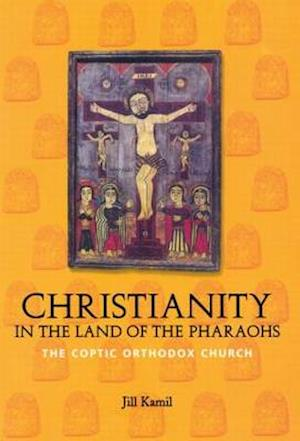 Christianity in the Land of the Pharaohs
