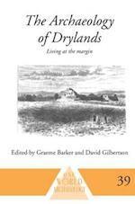The Archaeology of Drylands (ONE WORLD ARCHAEOLOGY)