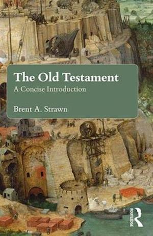 Bog, paperback The Old Testament af Brent A. Strawn