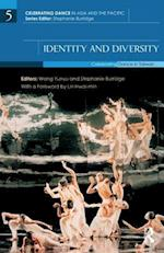 Identity and Diversity (Celebrating Dance in Asia and the Pacific)