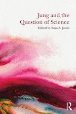 Jung and the Question of Science af Raya A Jones