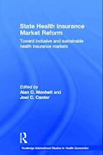 State Health Insurance Market Reform (Routledge International Studies in Health Economics)