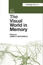 The Visual World in Memory (Current Issues in Memory)